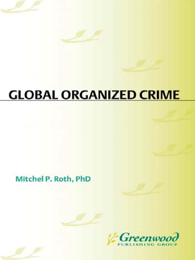 Mitchel p roth phd global organized crime a reference handbook mitchel p roth phd global organized crime a reference handbook contemporary world issues 2010 organized crime illegal drug trade fandeluxe Image collections