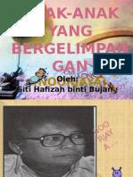 ANAK BERGELIMPANGAN.pptx