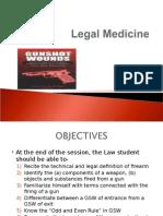 Legal Medicine -Gunshot Wound