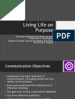 Presentation - Living Life on Purpose