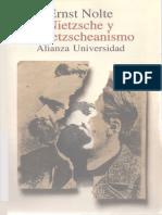 Nolte, Ernst - Nietzsche y El Nietzscheanismo Alianza Ed. 1995