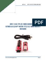 DIY UNO PLAY BREADBOARD ATMEGA328P WITH FT232 BREAKOUT BOARD