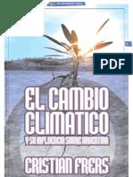 EL CAMBIO CLIMATICO Y SU INFLUENCIA SOBRE ARGENTINA_Por Cristian Frers