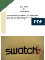 Swatch Watch a Case Study
