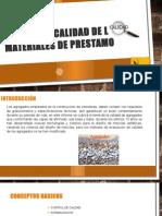 Control de Calidad de Los Materiales de Prestamo