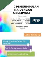 Teknik Pengumpulan Data Dengan Observasi
