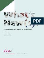 Scenarios for the Future of Journalism