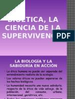Bioética, La Ciencia de La Supervivencia
