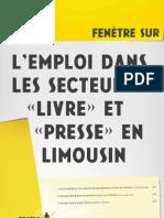 """Fenetre sur l'emploi dans les secteurs  """"Livre"""" et """"Presse"""" en Limousin"""