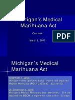 Michigan's Medical Marihuana Act