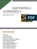 Aço Resistentes à Corrosão II