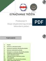 Dizajn Eksporatornog Istrazivanja - Sekundarni Podaci