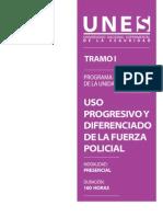 Normas y Principios Del Uso Progresivo y Diferenciado de La Fuerza Policial