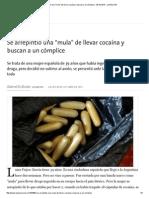 Se Arrepintió Una _mula_ de Llevar Cocaína y Buscan a Un Cómplice - 08.10