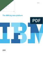 IBM - Big Data Platform