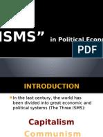 Three ISMS
