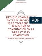 estudio comparativo entre el protocolo P2P BitTorrent y el paradigma de computación en la nube.docx