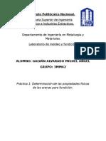 Práctica 1 - Determinación de Las Propiedades Físicas de Las Arenas Para Fundición