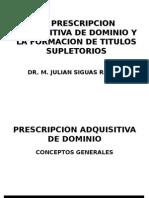 La Prescripcion Adquisitiva de Dominio y La Formacion