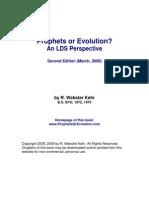 Prophets or Evolution