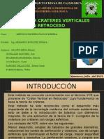 CRATERES VERTICALES EN RETROCESO (CVR).docx.pptx