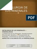 Metalurgia de Los Minerales