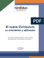 El Nuevo Curriculum, su orientación y aplicación