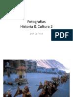 Fotografías Historia y cultura 2