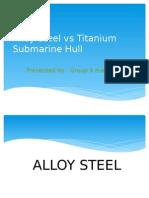 Alloy Steel vs Titanium Submarine Hull