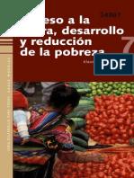 Deininger, Klaus - Acceso a La Tierra, Desarrollo y Reducción de La Pobreza