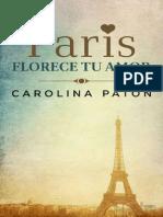 Paris Florece Tu Amor - Carolina Paton