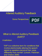 Altered Auditory Feedback Study Day April 2007