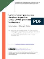 Grigera, Juan; Eskenazi, Matias (2010). La Inversion y Promocion Fiscal en Argentina (2002-2009) ..(1)