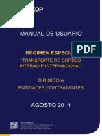 Regimen Especial Transporte de Correo Interno e Internacional - Entidades Contratantes
