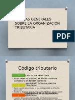 Normas Generales Sobre La Organización Tributaria
