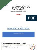 Sesion 2 - Lenguaje de Bajo Nivel - Sistemas Numericos