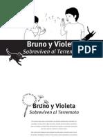 Bruno y Violeta Sobreviven Al Terremoto