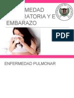 Enfermedad Respiratoria y El Embarazo
