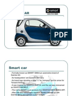 Known as SMART GMbH,An Automotive Brand Of