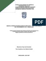 MEDIOS ALTERNOS DE RESOLUCION DE CONFLICTOS COMO COMPLEMENTO DEL PROCEDIMIENTO CIVIL VENEZOLANO