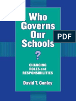 David T. Conley-Who Governs Our Schools_ Changing Roles and Responsibilities (Critical Issues in Educational Leadership Series)-Teachers College Press (2003)