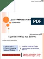 Aula 3 - Ligação Atômica nos Sólidos.pdf