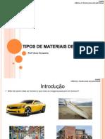 Aula 1 - Tipos de Materiais - Eng. Civil