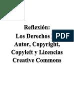 Reflexión-Los Derechos de Autor, Copyright, Copyleft y Licencias Creative Commons