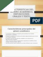 Características Del Género Académico, Exposiciones Orales y