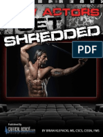 How Actors Get Shredded