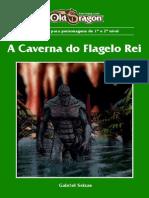 Caverna Do Flagelo Rei
