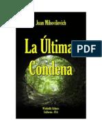 Mihovilovich Juan - La Ultima Condena