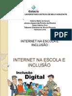 Internet na escola e inclusão