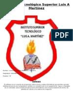 Instituto Tecnológico Superior Luis a Martínez